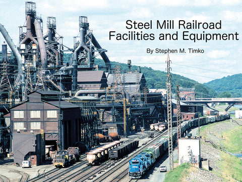 Steel Mill Railroad Facilities and Equipment (eBook)