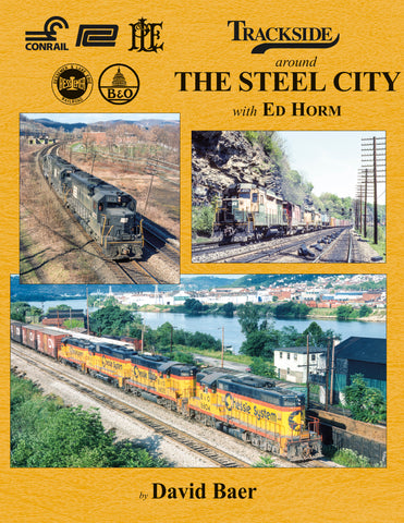 Trackside around The Steel City with Ed Horm<br><i><small>August 1, 2020 Release</small></i>