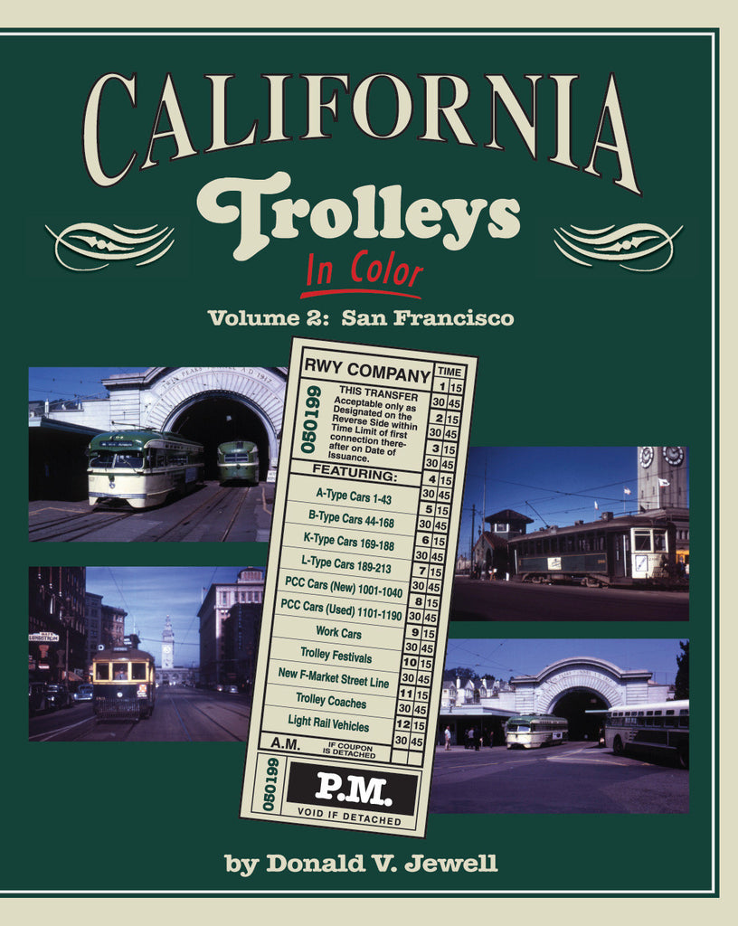 California Trolleys In Color Volume 2: San Francisco