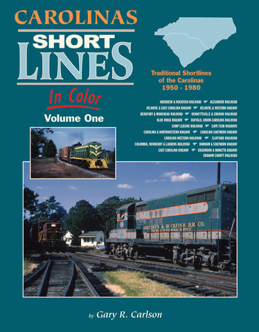 Carolinas Short Lines In Color Volume 1