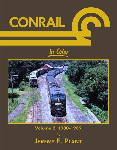 Conrail In Color Volume 2: 1980-1989