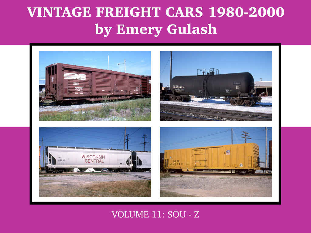 Vintage Freight Cars 1980-2000 by Emery Gulash, Volume 11: SOU-Z (eBook)