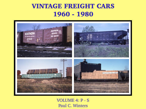 Vintage Freight Cars 1960-1980 by Paul C. Winters, Volume 4: P-S (eBook)