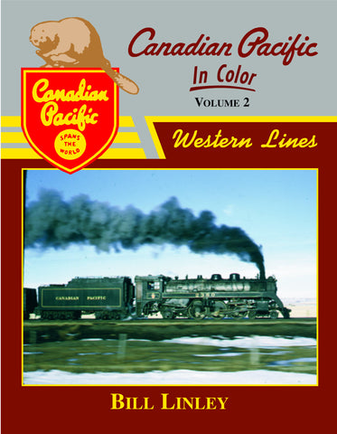 Canadian Pacific In Color Vol. 2: Western Lines