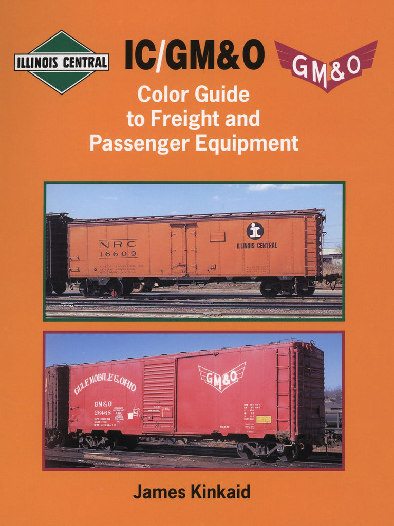 IC/GM&O Color Guide to Freight and Passenger Equipment
