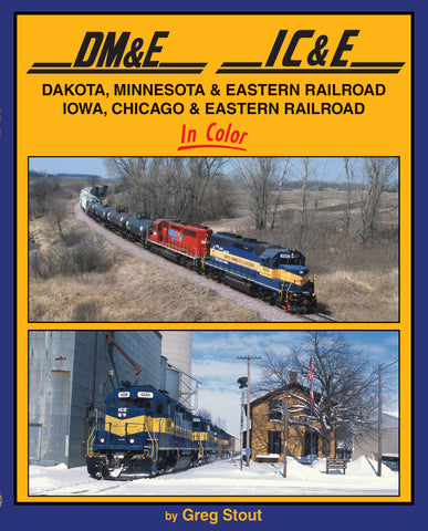Dakota, Minnesota & Eastern RR <br>Iowa, Chicago & Eastern RR In Color