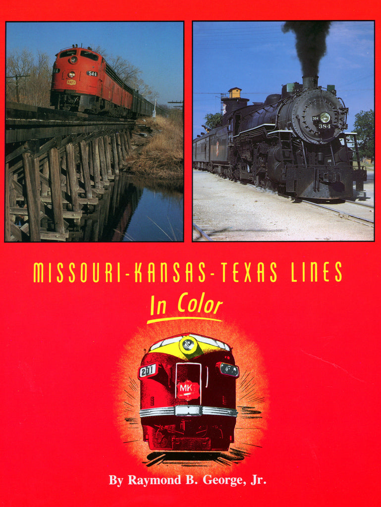 Missouri-Kansas-Texas Lines In Color (Volume 1) (Digital Reprint)