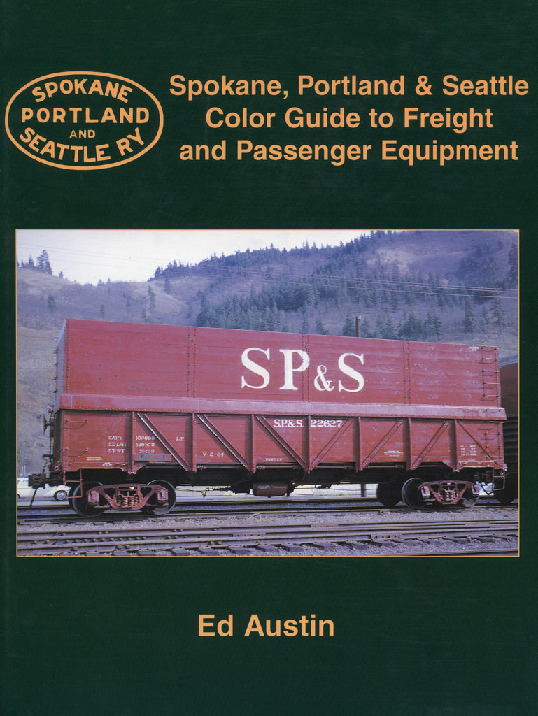 SP&S Color Guide to Freight and Passenger Equipment