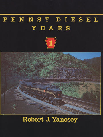 Pennsy Diesel Years Volume 1 (Digital Reprint)