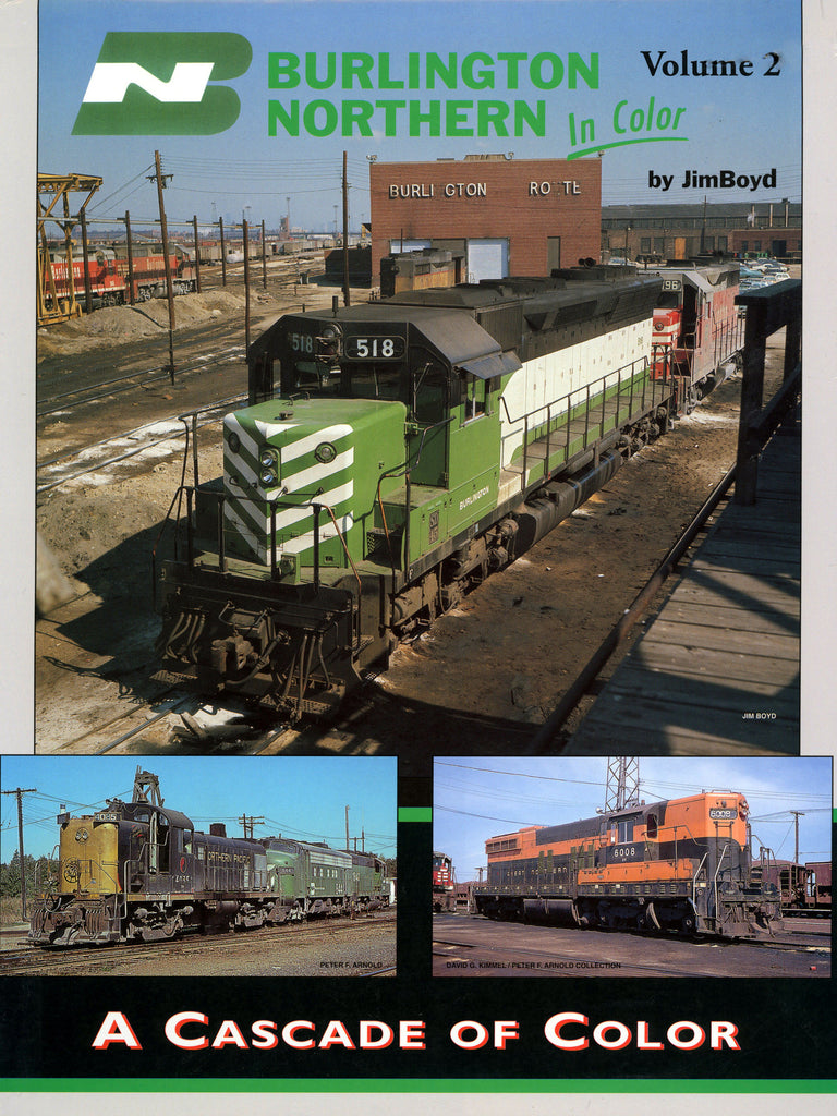 Burlington Northern Volume 2: A Cascade of Color (Digital Reprint)