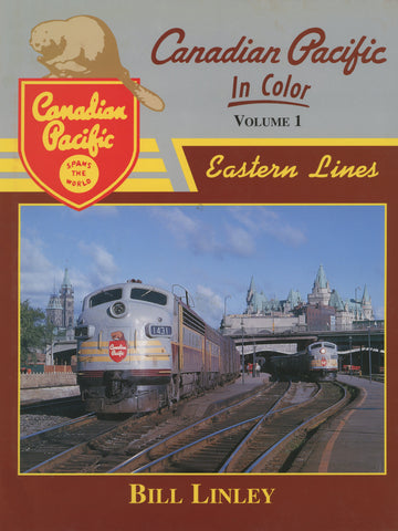 Canadian Pacific In Color Volume 1: Eastern Lines (Digital Reprint)