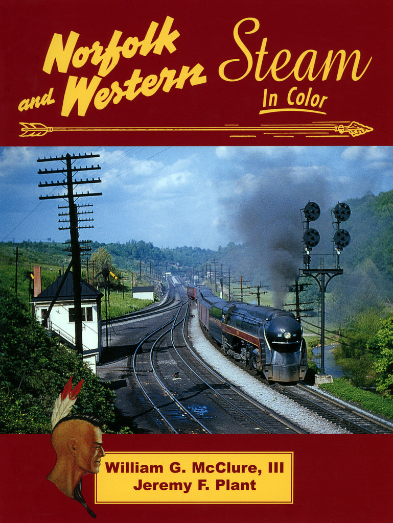 Norfolk and Western Steam In Color (Digital Reprint)