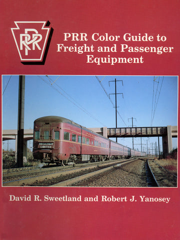 PRR Color Guide to Freight and Passenger Equipment