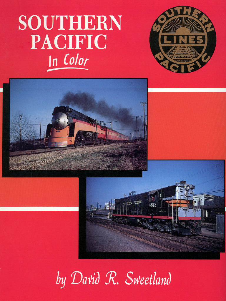 Southern Pacific In Color (Digital Reprint)