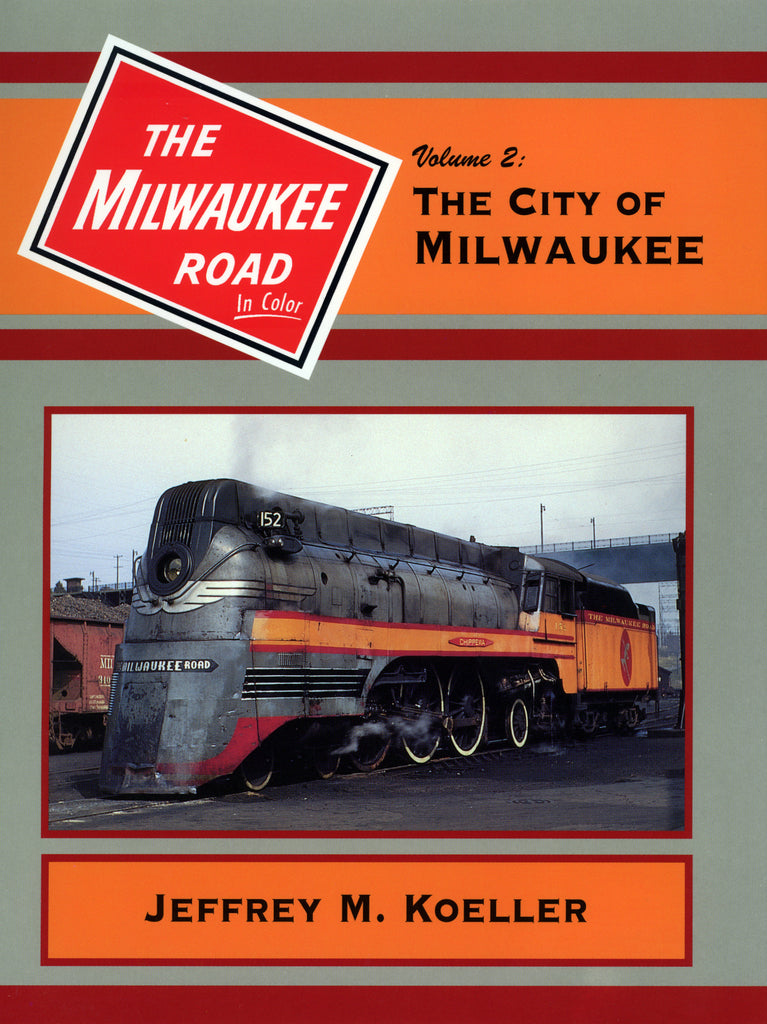 The Milwaukee Road In Color Volume 2: The City of Milwaukee (Digital Reprint)