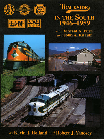 Trackside in the South 1946-1959 with John Knauff and Vincent Purn (Trk #66)