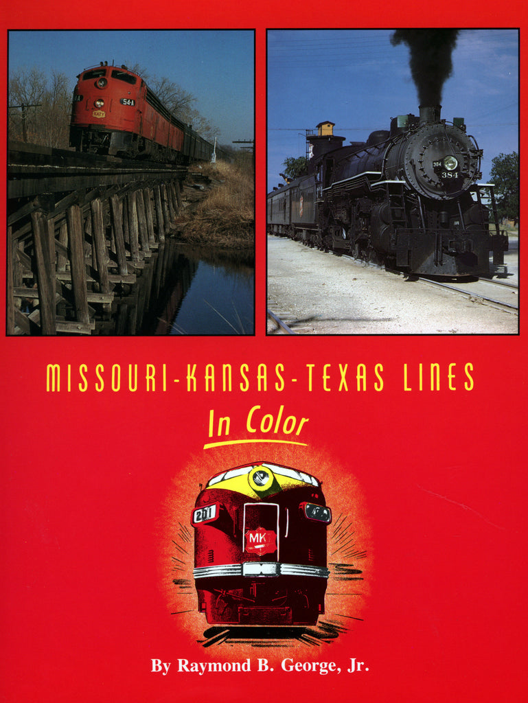 Missouri-Kansas-Texas Lines In Color