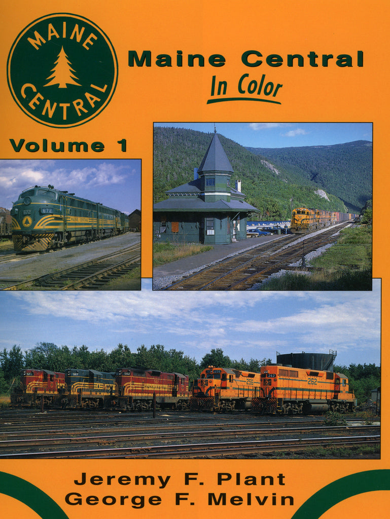 Maine Central In Color Volume 1