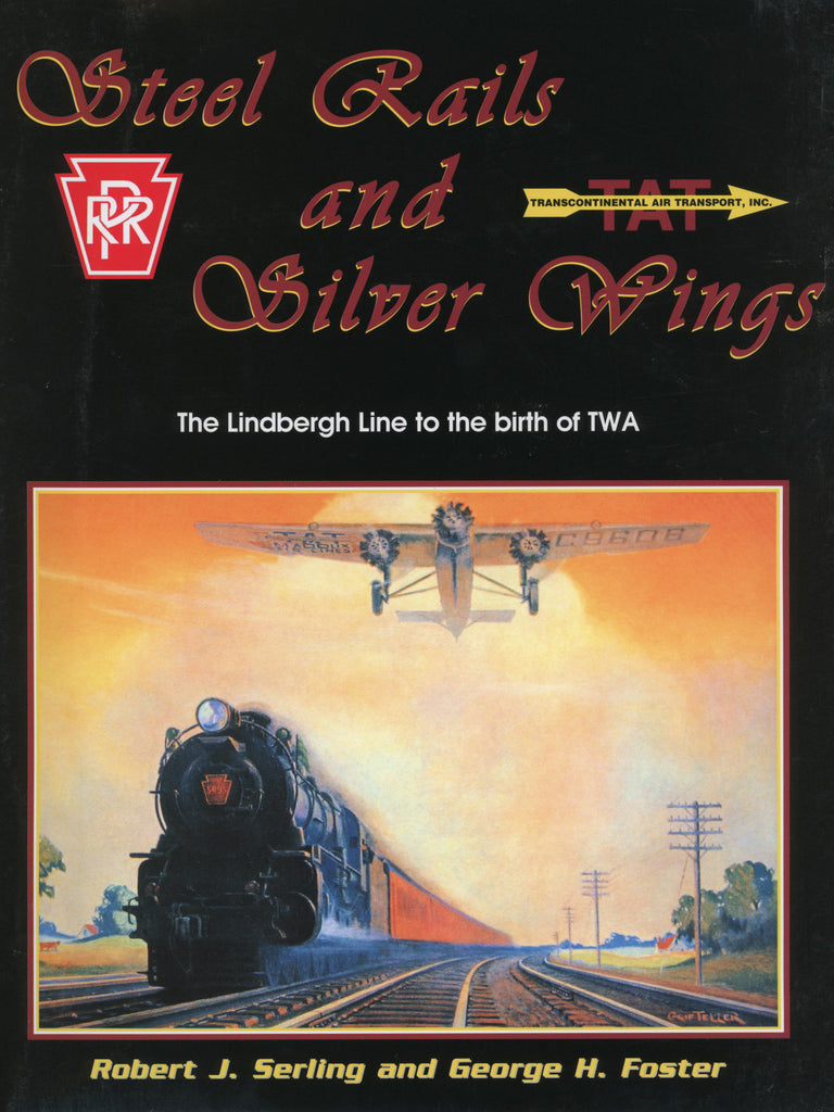Steel Rails and Silver Wings