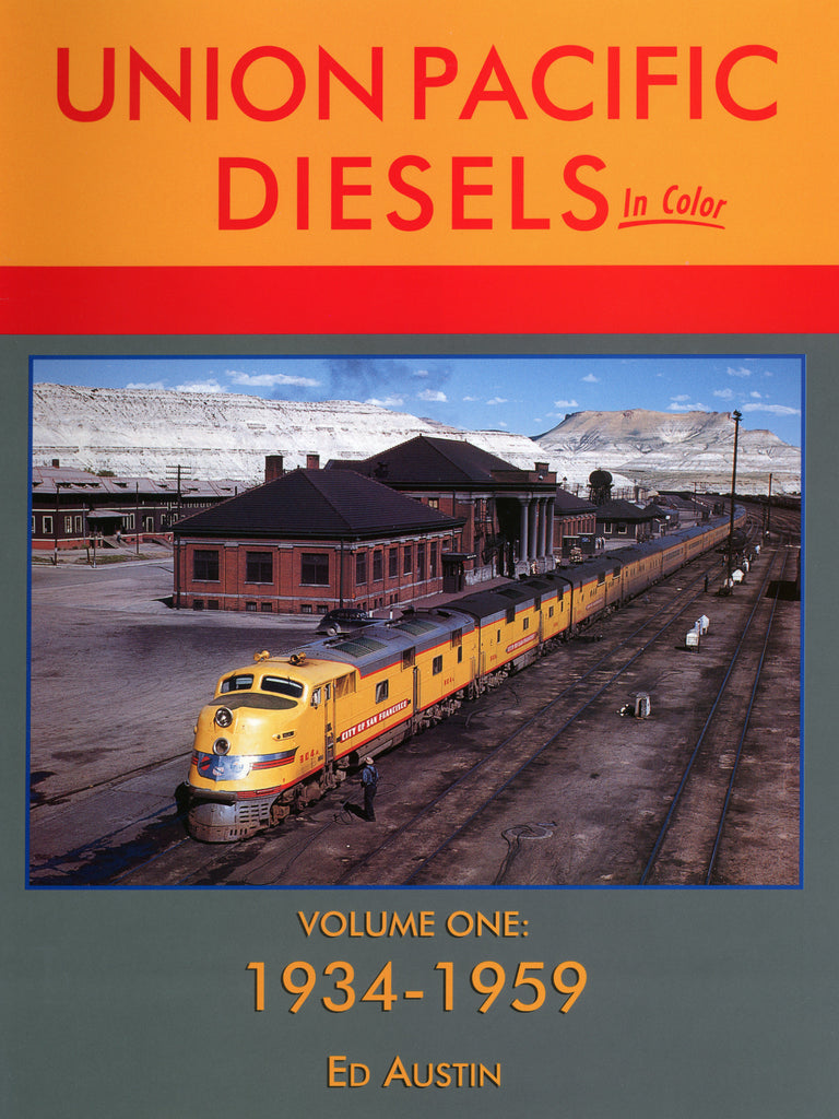 Union Pacific Diesels In Color Volume One: 1934-1959 (Digital Reprint)