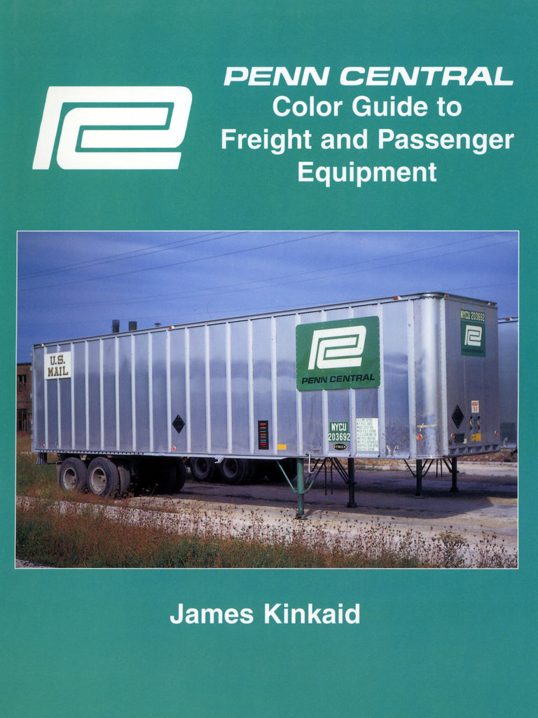 Penn Central Color Guide to Freight and Passenger Equipment