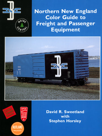 Northern New England Color Guide to Freight & Passenger Equipment