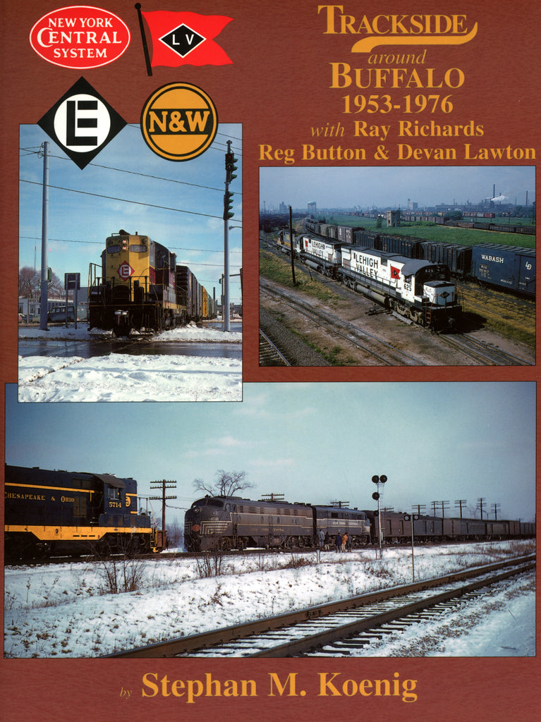 Trackside around Buffalo 1953-1976 with Ray Richards, Reg Button & Devan Lawton (Digital Reprint)