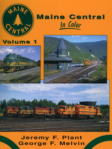 Maine Central In Color Volume 1 (Digital Reprint)