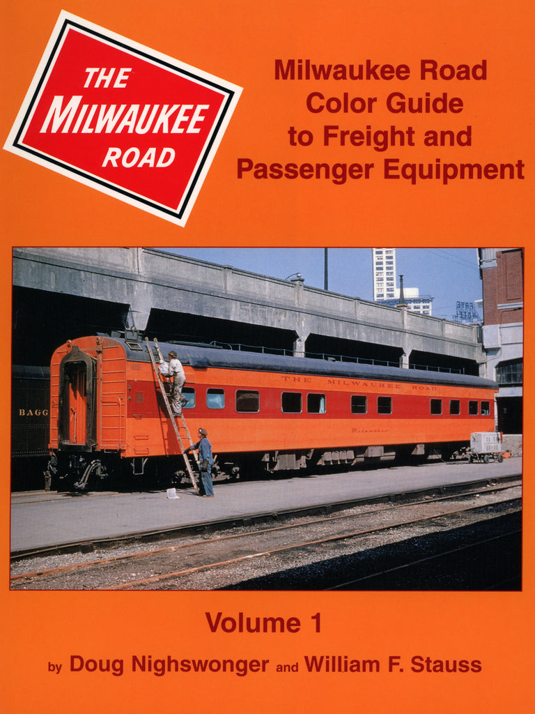 Milwaukee Road Color Guide to Freight and Passenger Equipment Volume 1 (Digital Reprint)