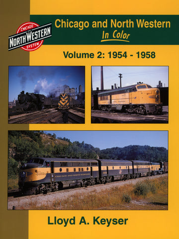 Chicago and North Western In Color Volume 2: 1954-1958 (Digital Reprint)