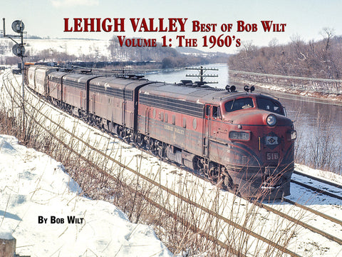 Lehigh Valley Best of Bob Wilt Volume 1: The 1960's (eBook)