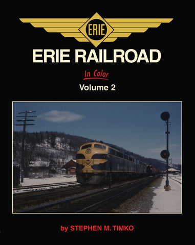 Erie Railroad In Color Volume 2