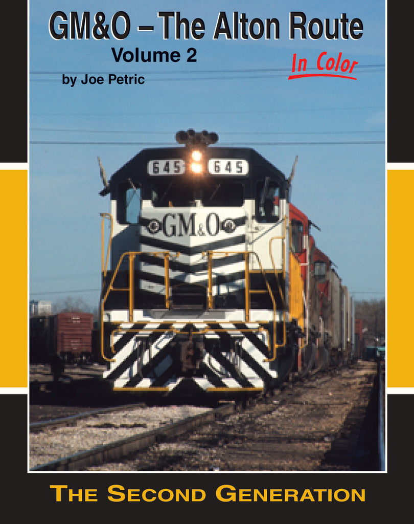 GM&O - The Alton Route In Color, Volume 2
