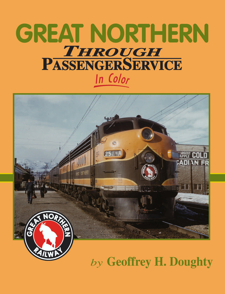 Great Northern Through Passenger Service In Color