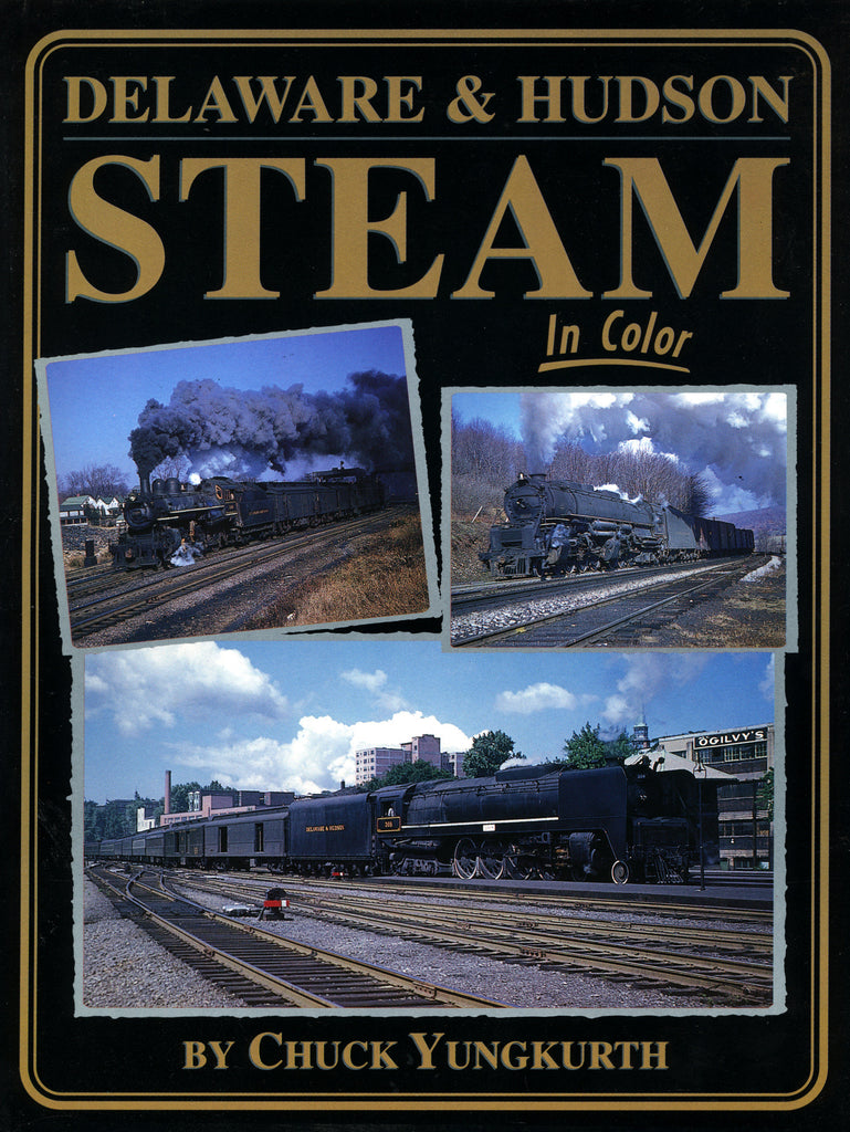 Delaware & Hudson Steam In Color (Digital Reprint)