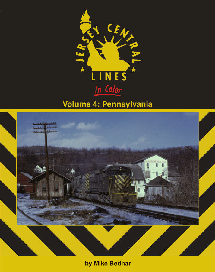 Jersey Central Lines In Color Volume 4: Pennsylvania