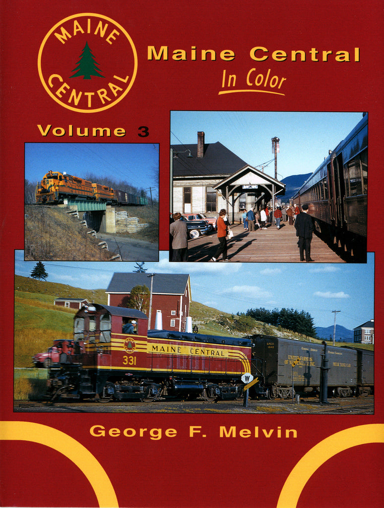 Maine Central In Color Volume 3