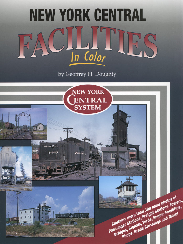 New York Central Facilities In Color