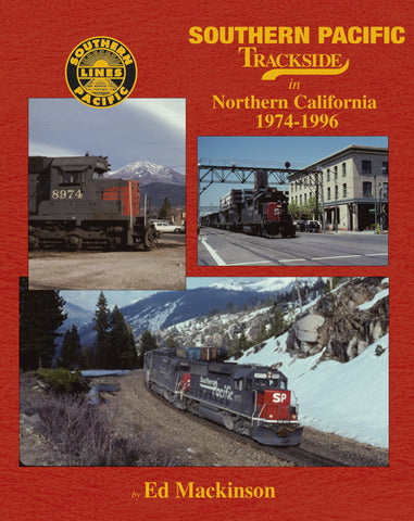 Southern Pacific Trackside in Northern California 1974-1996 (Trk #105)