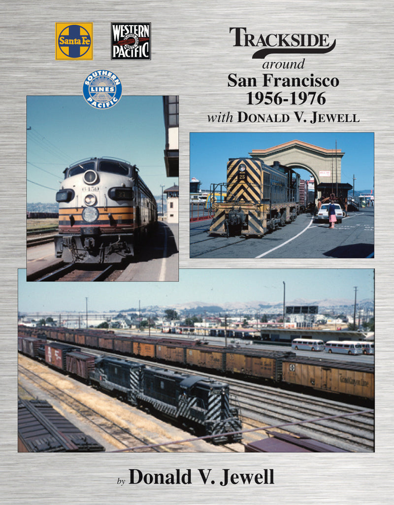 Trackside around San Francisco 1956-1976 (Trk #106)