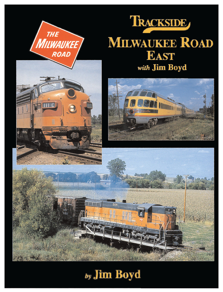 Trackside Milwaukee Road East with Jim Boyd (Trk #44)