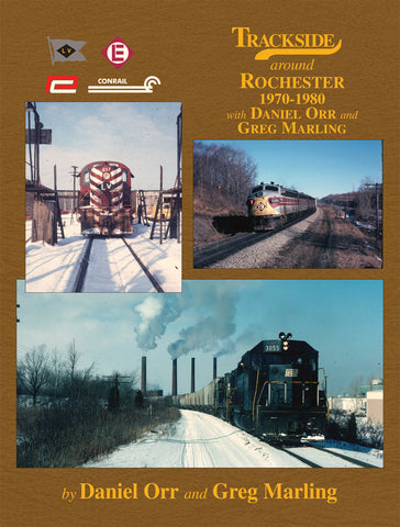 Trackside around Rochester 1970-1980 with Daniel Orr and Greg Marling (Trk #110)