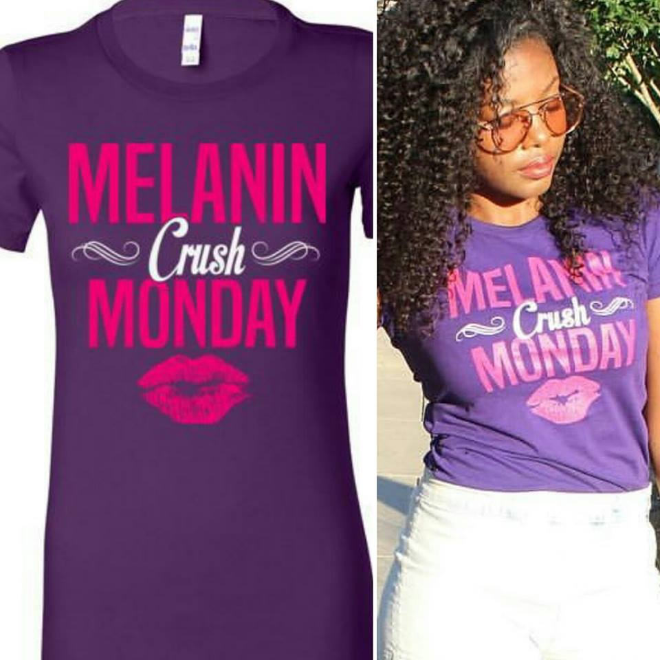 Melanin Crush Monday Tshirt