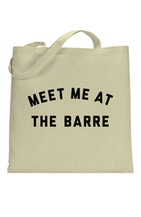 SOCIAL SUNDAY MEET ME AT THE BARRE TOTE BAG