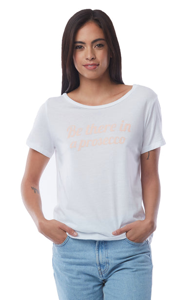 Be There In A Prosecco Short Sleeve Tee