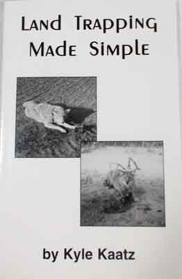 Land Trapping Made Simple by Kyle Kaatz - Southern Snares & Supply