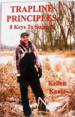 Trapline Principles: 8 Keys to Success Book by Kellen Kaatz - Southern Snares & Supply