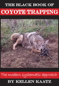 THE BLACK BOOK OF COYOTE TRAPPING