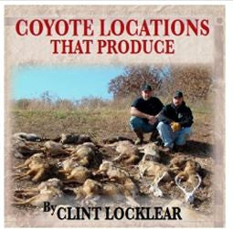 Clint Locklear's Coyote Locations That Produce DVD Video