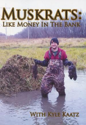 Kaatz - Muskrats: Like Money in the Bank - with Kyle Kaatz - Southern Snares & Supply